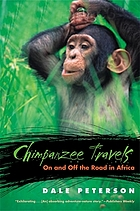 Chimpanzee travels : on and off the road in Africa