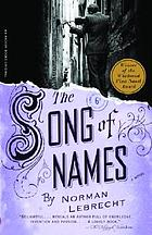 The song of names : a novel