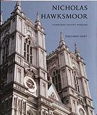 Nicholas Hawksmoor : rebuilding ancient wonders