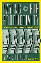 Paying for productivity : a look at the evidence
