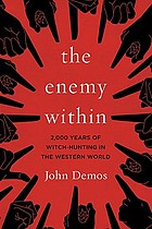 The enemy within : 2,000 years of witch-hunting in the Western world