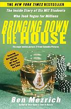 Bringing down the house : the inside story of six MIT students who took Vegas for millionsBringing down the mouse