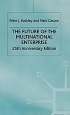 The future of the multinational enterprise