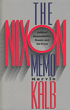 The Nixon memo : political respectability, Russia, and the press