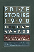 Prize stories 1990 : the O. Henry awards