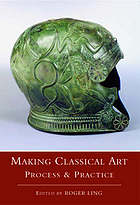 Making classical art : process & practice