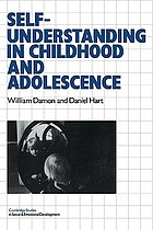 Self-understanding in childhood and adolescence