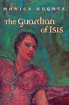 The guardian of Isis