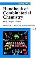 Handbook of combinatorial chemistry : drugs, catalysts, materials