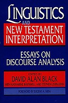 Linguistics and New Testament interpretation : essays on discourse analysis