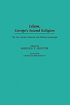 Islam, Europe's second religion : the new social, cultural, and political landscape