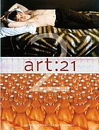 Art 21 : art in the twenty-first century 2