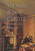 Thomas and Jane Carlyle : portrait of a marriage