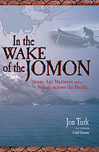 In the wake of the Jomon : stone age mariners and a voyage across the Pacific