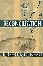 Reconciliation : mission and ministry in a changing social order
