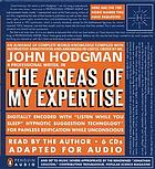 The areas of my expertise [an almanac of complete world knowledge compiled with instructive annotation and arranged in useful order]
