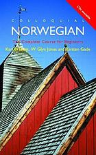 Colloquial Norwegian : a complete language course
