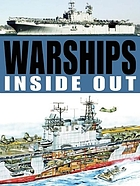 Warships : inside & out