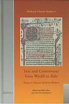 Text and controversy from Wyclif to Bale : essays in honor of Anne Hudson