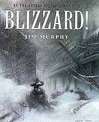 Blizzard! the storm that changed America
