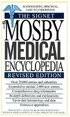 The Signet Mosby medical encyclopedia