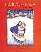 Baboushka A Christmas folktale from Russia