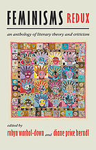 Feminisms redux : an anthology of literary theory and criticism