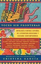 Voces sin fronteras : antología Vintage español de literatura mexicana y chicana contemporánea