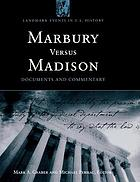 Marbury versus Madison : documents and commentary