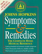 Johns Hopkins Symptoms and remedies : the complete home medical reference
