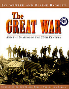 The Great War and the shaping of the 20th centuryThe Great War and the shaping of the 20th century