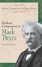Student companion to Mark Twain