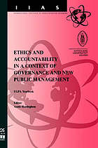 Ethics and accountability in a context of governance and new public management : EGPA yearbook