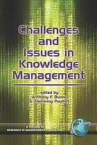 Challenges and issues in knowledge management