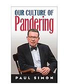 Our culture of pandering