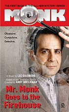 Mr. Monk goes to the firehouse : a novel