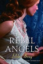 Gemma Doyle Trilogy: Rebel Angels