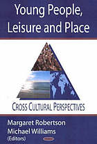 Young people, leisure and place : cross cultural perspectives