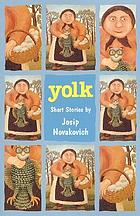 Yolk : short stories