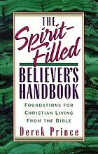 The Spirit-filled believer's handbook