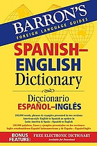 Spanish-English dictionary = Diccionario español-inglés
