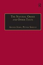 The natural order and other texts