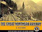 The Great Northern Railway : a history