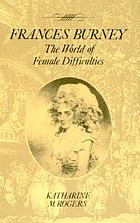 Frances Burney : the world of 'female difficulties'
