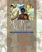 Many peoples, many faiths : an introduction to the religious life of mankind