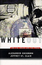 Whiteout : the CIA, drugs, and the press