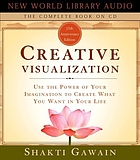 Creative visualization : the complete book
