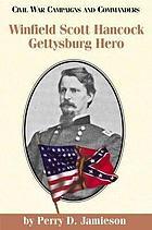 Winfield Scott Hancock : Gettysburg hero