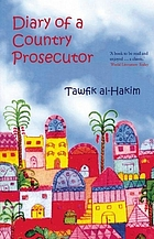 The maze of justice : diary of a country prosecutor : an Egyptian novel