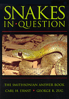 Snakes in question : the Smithsonian answer book